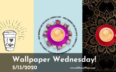 Wallpaper Wednesday 5/13/2020
