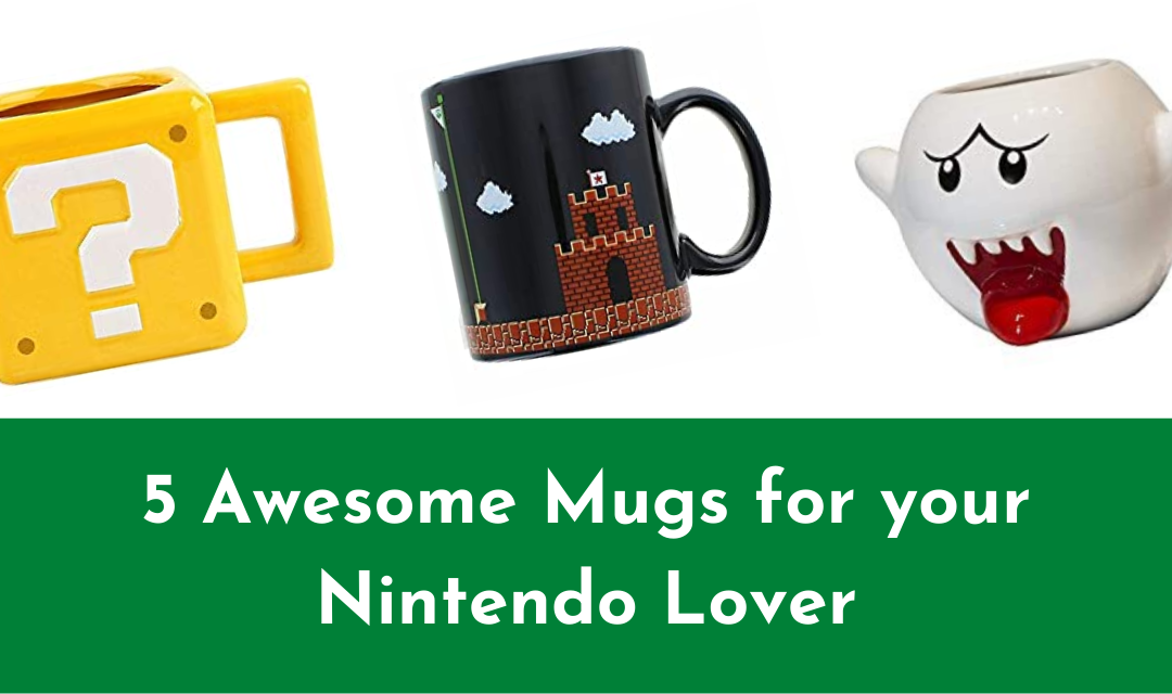 5 Awesome Mugs for your Nintendo Lover