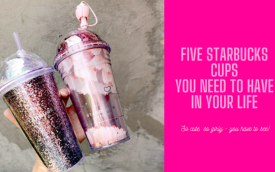 Five Starbucks Cups You NEED To Have In Your Life